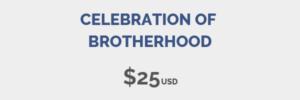 Celebration of Brotherhood